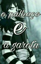Palhaço e a Garota by MirianAbreu2