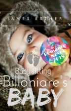 Babysitting The Billionaire's Baby ( Interracial Book) by JamesEsther62327