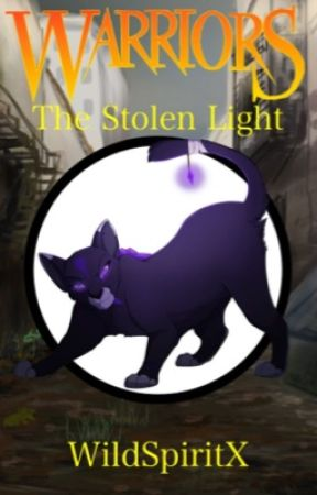 The Stolen Light | Book Three by WildSpiritx