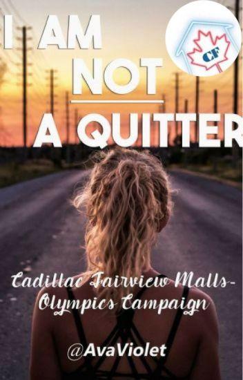 I Am Not A Quitter