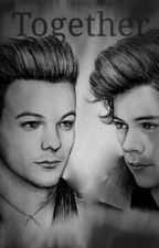 We are strong together (Larry Stylinson AU) by iLoveLiam72