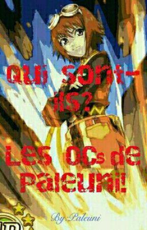 Qui Sont-ils ? Les OCs de Paleuni! by Paleuni