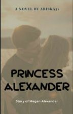 Princess Alexander (Repost) by Ariska31