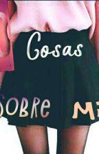 50cosas sobre mi by Dani-Zomber
