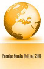 Premios Mundo-Wattpad by PoetaProjimo1