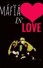 MAFIA IN LOVE by Adelle_335