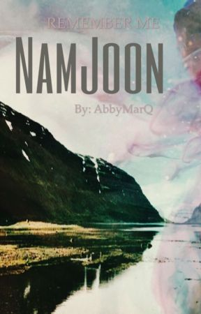 NamJoon (BTS Fanfic)  by AbbyMarQ