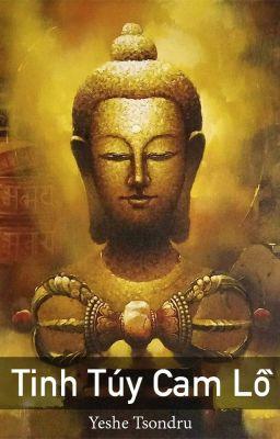 Đọc truyện Tinh Túy Cam Lồ - Yeshe Tsondru
