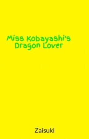 Miss Kobayashi's Dragon Lover - The Egg - Wattpad