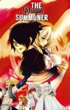 The Dragon Summoner (A Fairy Tail Fanfic) by The_Mafia_Decimas