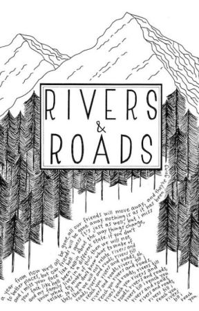 rivers and roads | poetry by -worldofwords