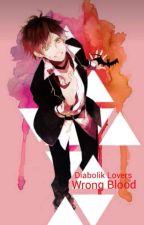 Diabolik Lovers: Wrong Blood by EmeraldSuaveFrantic