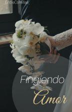 Fingiendo Amor #JASC2 [En Borrador] by _notfound404