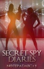 Secret Spy Diaries #Wattys2016 by notepadabc13