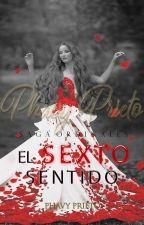 El Sexto Sentido |IV Saga Ordinales| by FabiolaGp