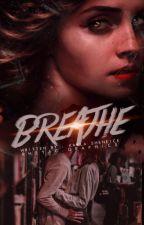 Breathe [C.S] by SarcasticHugz
