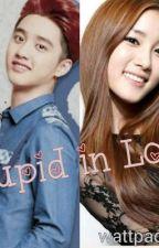 Stupid in Love ( EXO D.O FanFics ) by meyahn