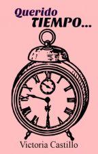 Querido Tiempo by VictoriCass
