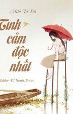 Tình cảm độc nhất - Mặc Tử Đô by divan_vu