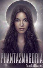 Phantasmagoria by DellaRosse