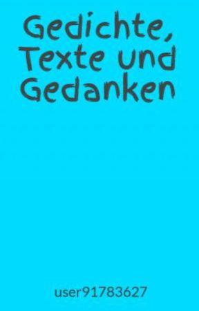 Gedichte Texte Und Gedanken 09 Deutsche Sprache Wattpad