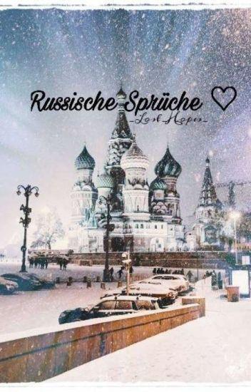 Schöne russische sprüche familie. Russische Zitate Zum Nachdenken