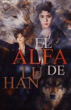 #4 El Alfa de LuHan [HunHan] by Sheep88