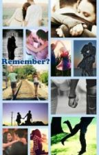 Remember? by MusicObsessedForever