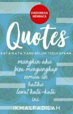 QUOTES kata-kata [COMPLETED] by ikmalfadilah