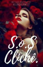 S.o.S Clichê by AllenQueenWest