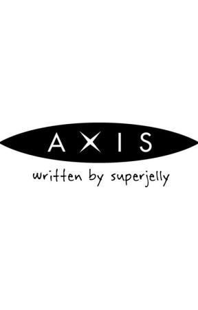 AXIS by superjelly
