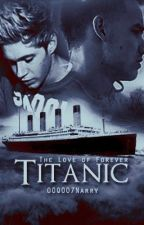 Titanic- Niam by 00Q007Narry
