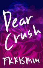 Dear Crush | j.jk by callmefkm