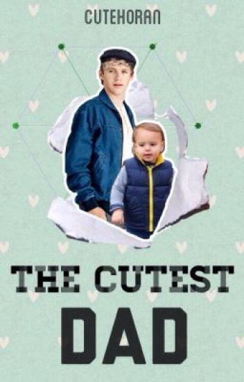 The Cutest Dad // n.h [edited]
