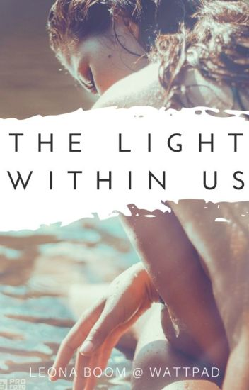 The Light Within Us [on hold]