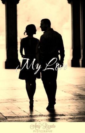 My Love  by RaimaKundu