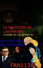La maldición de los Héroes (La Serie de los Héroes #1) by Fan1138