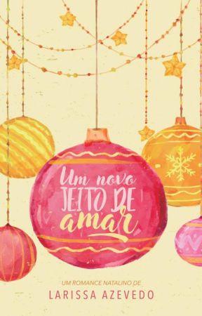 Um novo jeito de amar (CONTO) by LariLuara