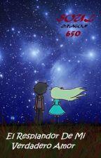 El Resplandor De Mi Verdadero Amor (Star vs Las Fuerzas del Mal) by SoulDragon650