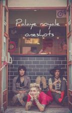 {}Palaye royale{} One shots {FINISHED} by RawrEmoAttack
