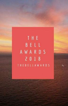 The Bell Awards 2018: Fan Fiction (open) by TheBellAwards