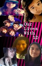 Our Lives With One Direction by JackieJuarez