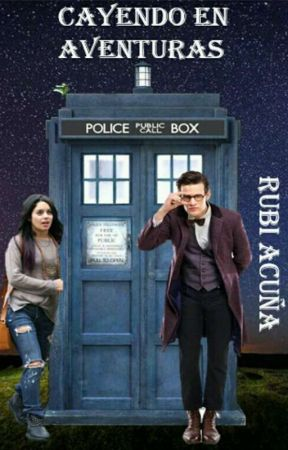 Cayendo en aventuras- Doctor who by RubiCarolinaAcuaHera