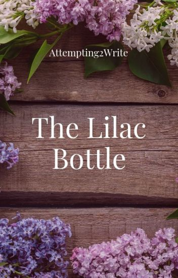 The Lilac Bottle