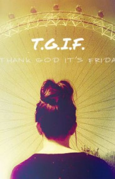 TGIF by sigrist