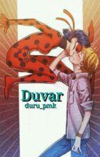 Duvar (Ladrien) by duru_pmk