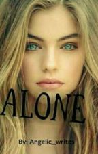 Alone by Angelic_writes