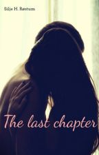 The last chapter by Musicandhistorylover