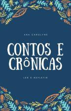 Contos e Crônicas. by Carolyne_dsb