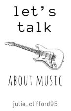 let's talk about music; muke  by julie_clifford95